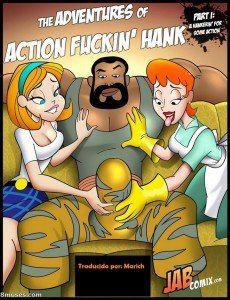 The adventures of action fuckin' hank